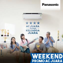 Hadiah Langsung Setiap Pembelian AC Panasonic di Akhir Minggu